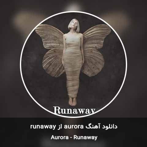 دانلود آهنگ AURORA Runaway