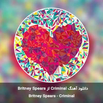 دانلود آهنگ Criminal از Britney Spears